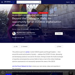 Beyond the Classroom Walls: An opportunity for an inclusive digitalisation of education