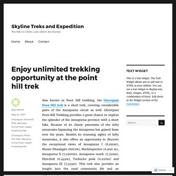Enjoy unlimited trekking opportunity at the point hill trek – Skyline Treks and Expedition