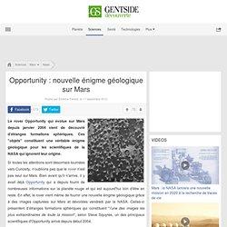 Opportunity : nouvelle énigme géologique sur Mars - Maxisciences