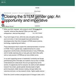 Closing the STEM gender gap: An opportunity and imperative