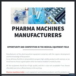 Opportunity and competition in the medical equipment field