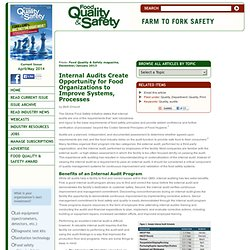 FOOD QUALITY - JAN 2013 - Internal Audits Create Opportunity for Food Organizations to Improve Systems, Processes