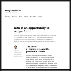 O2O is an opportunity to outperform - Being: Peter Kim