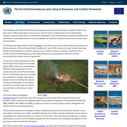 Land, Natural Resources and Conflict: From Curse to Opportunity. An UN-EU Partnership in action