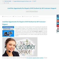 Opportunity for Repair of HP Products by HP Customer Support