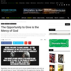 The Opportunity to Give is the Mercy of God - SafeGuardYourSoul with God's Word