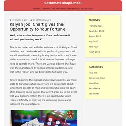Kalyan Jodi Chart gives the Opportunity to Your Fortune – sattamatkakapil.mobi