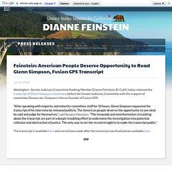 Feinstein: American People Deserve Opportunity to Read Glenn Simpson, Fusion GPS Transcript