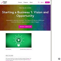 Starting a Business 1: Vision and Opportunity - University of Leeds
