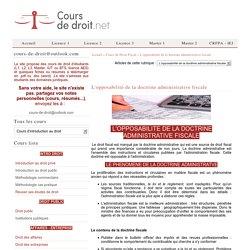 L'opposabilité de la doctrine administrative fiscale - Cours de Droit Fiscal