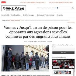 Vannes : Jusqu'à un an de prison pour les opposants aux agressions sexuelles commises par des migrants musulmans