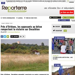 Près d'Orléans, les opposants au béton remportent la victoire sur Decathlon
