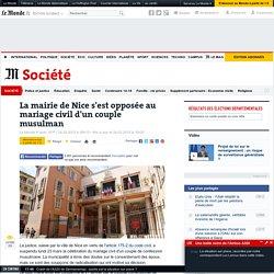 La mairie de Nice s'est opposée au mariage civil d'un couple musulman