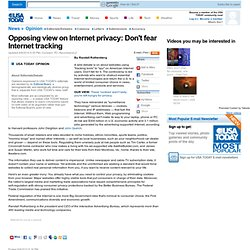 Opposing view on Internet privacy: Don't fear Internet tracking