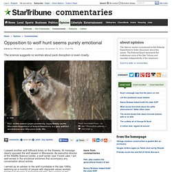 Opposition to wolf hunt seems purely emotional