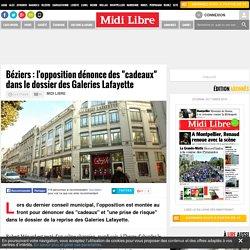 """Béziers : l'opposition dénonce des """"cadeaux"""" dans le dossier des Galeries Lafayette"""