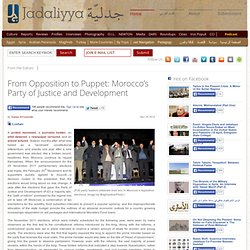 From Opposition to Puppet: Morocco's Party of Justice and Development