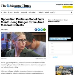 Opposition Politician Sobol Ends Month-Long Hunger Strike Amid Moscow Protests