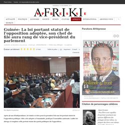 Guinée- La loi portant statut de l'opposition adoptée, son chef de file aura rang de vice-président du parlement