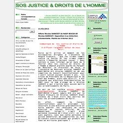 Affaire Nicolas SARKÖZY de NAGY-BOCSA dit Nicolas SARKOZY. Opposition à sa réélection présidentielle. Plainte du 9 février 2012