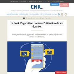 Le droit d'opposition : refuser l'utilisation de vos données