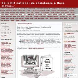 Courriers-type d'opposition au livret scolaire numérique (LSUN) « Collectif national de résistance à Base élèves…