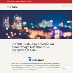 118 606 : liste d'opposition au démarchage téléphonique, découvrez Bloctel – 118 606