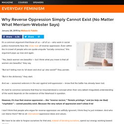 Why Reverse Oppression Simply Cannot Exist (No Matter What Merriam-Webster Says)