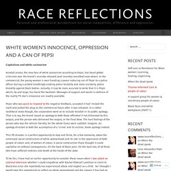 White women's innocence, oppression and a can of Pepsi