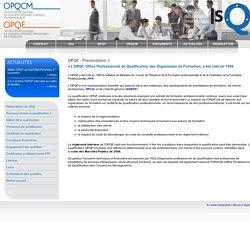 OPQF - Présentation - ISQ