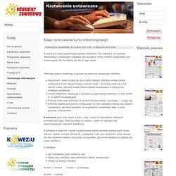 Edukator Zawodowy - Etapy opracowania kursu e-learningowego