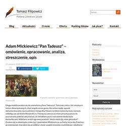 """Adam Mickiewicz:""""Pan Tadeusz"""" – omówienie, opracowanie, analiza, streszczenie, opis : Blog"""