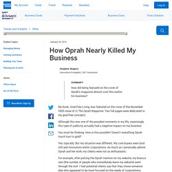 How Oprah Nearly Killed My Business : Innovation :: American Express OPEN Forum