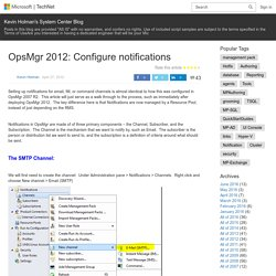 OpsMgr 2012: Configure notifications