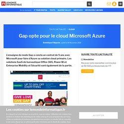 Gap opte pour le cloud Microsoft Azure