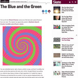 The blue and the green