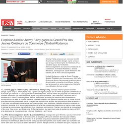 L'opticien-lunetier Jimmy Fairly gagne le... - Optique