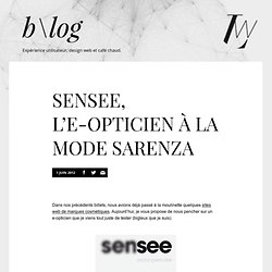 Sensee, l'e-opticien à la mode Sarenza