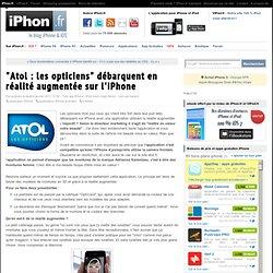 """""""Atol : les opticiens"""" débarquent en réalité augmentée sur l'iPhone"""