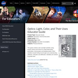 Optics: Light, Color, and Their Uses Educator Guide