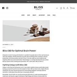 CBD For Brain Power – Bliss Formula
