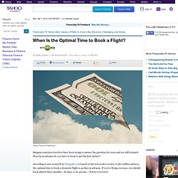 When Is the Optimal Time to Book a Flight?