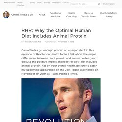 Why the Optimal Human Diet Includes Animal Protein