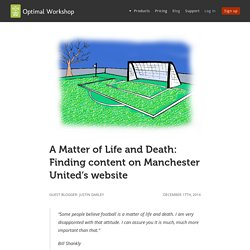 A Matter of Life and Death: Finding content on Manchester United's website