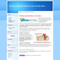 Honlap optimalizálással a keresések élére - Honlap optimalizálása a keresőkre