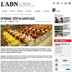 Optimiam : stop au gaspillage - START ME UP