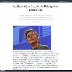 la Belgique en accusation - Le Monde 04/02/15