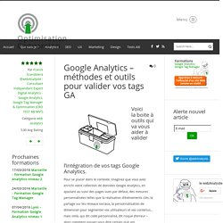 Google Analytics - méthodes et outils pour valider vos tags GA - web analytics - Conseil, Expertise et formation Analytics - Optimisation Conversion