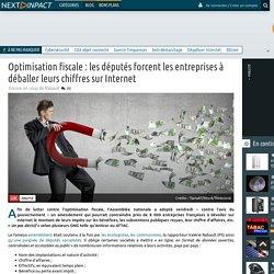 Optimisation fiscale : les députés forcent les entreprises à déballer leurs chiffres sur Internet