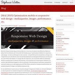 Optimisation mobile et responsive web design : mediaqueries, images et performance web